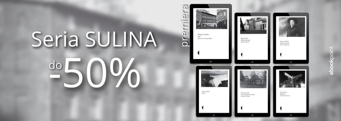 Promocja na ebooki Seria SULINA / do -50%