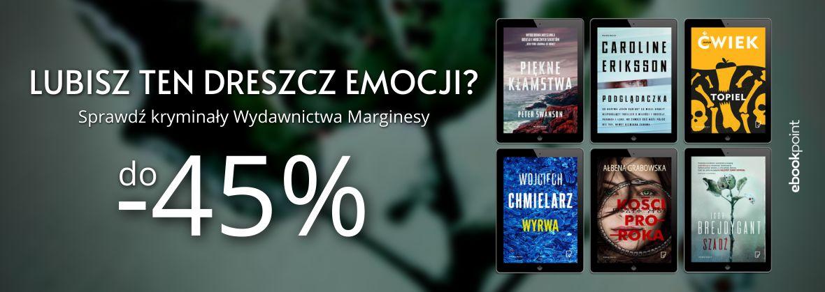 Promocja na ebooki Sprawdź kryminały wydawnictwa Marginesy / do -45%