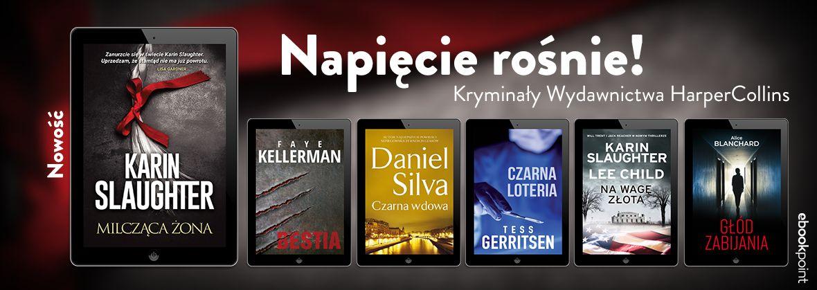Promocja na ebooki Napięcie rośnie! / Kryminały Wydawnictwa HarperCollins do -45%