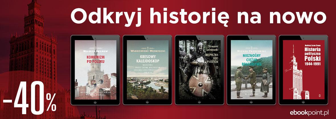 Promocja na ebooki Odkryj historię na nowo. / -40%