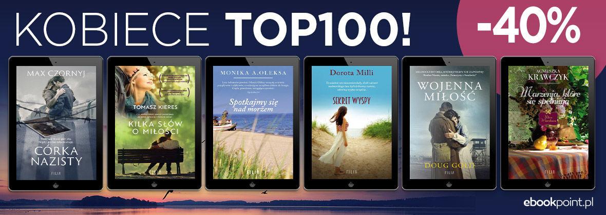 Promocja na ebooki KOBIECE TOP100! / -40%