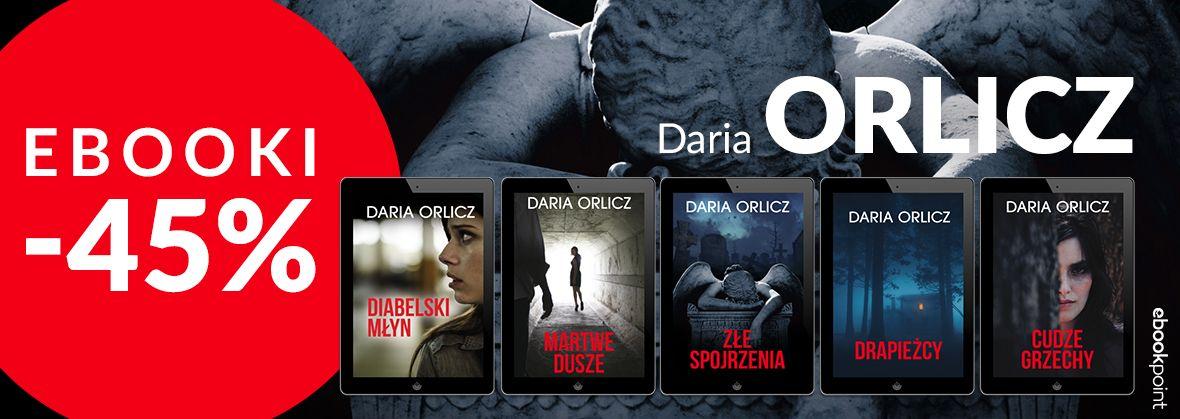Promocja na ebooki DARIA ORLICZ / -45%