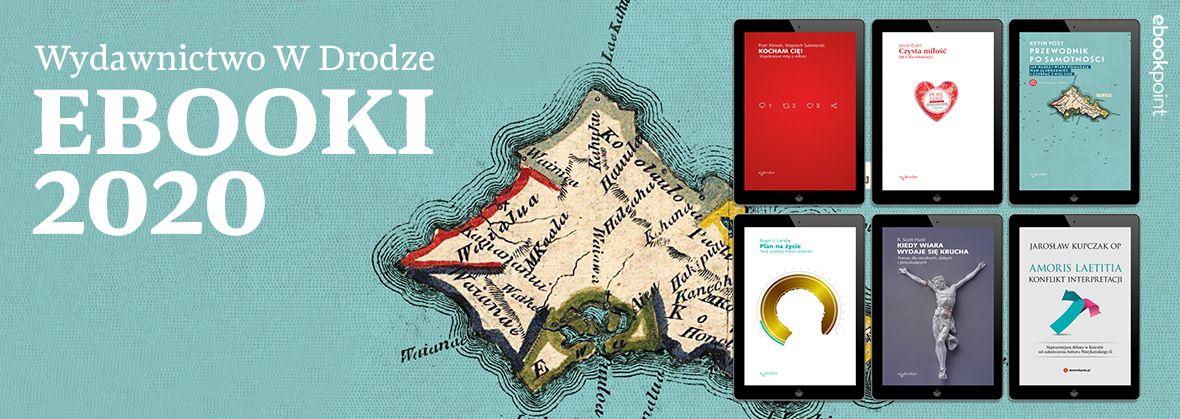Promocja na ebooki Wydawnictwo W Drodze / Ebooki 2020 / -45%