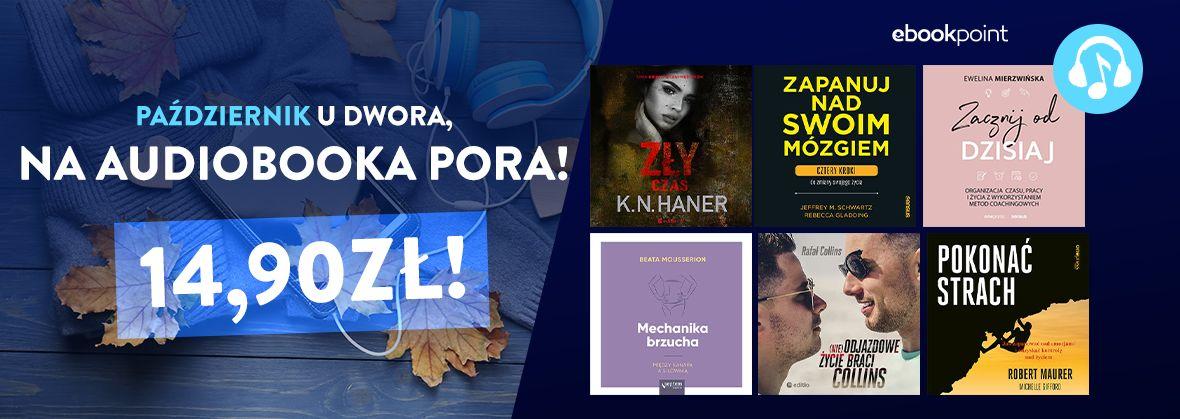Promocja na ebooki Październik u dwora na audiobooka pora [Książki do słuchania po 14,90zł]