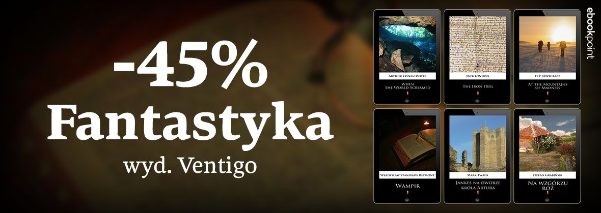 Promocja na ebooki VENTIGO [fantastyka -45%]