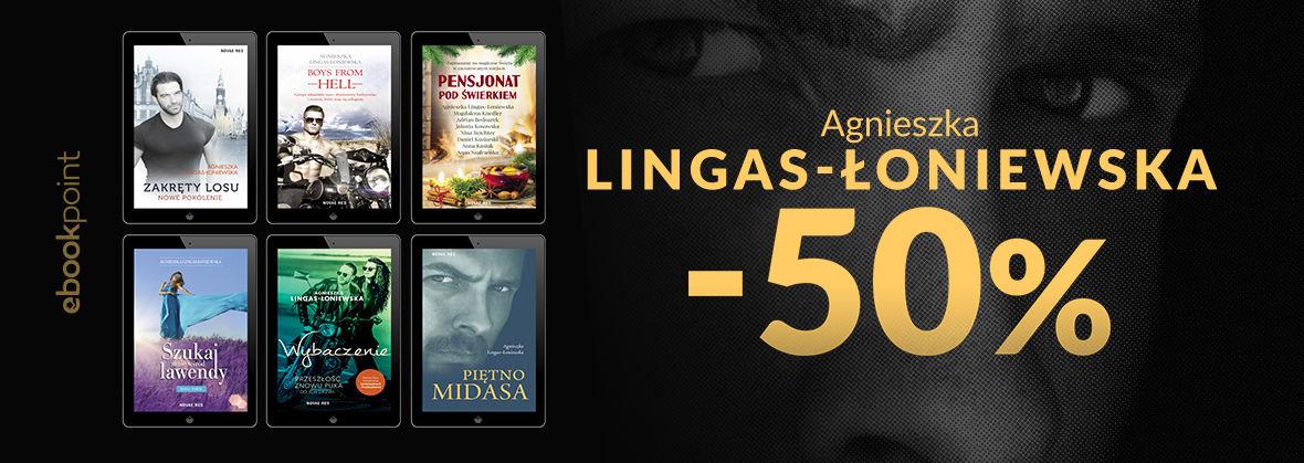 Promocja na ebooki Agnieszka Lingas-Łoniewska / -50%