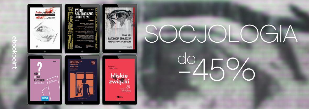 Promocja na ebooki Socjologia / do -45%