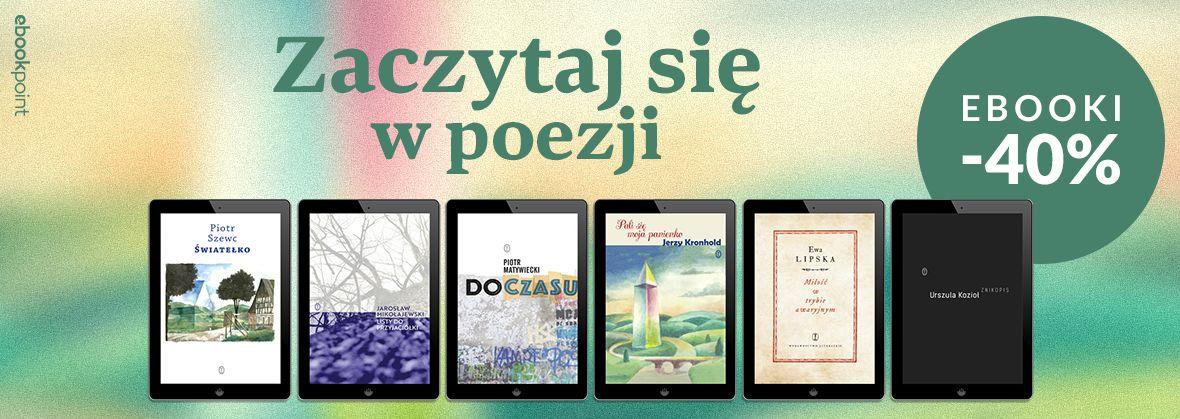 Promocja na ebooki Zaczytaj się w poezji / -40%
