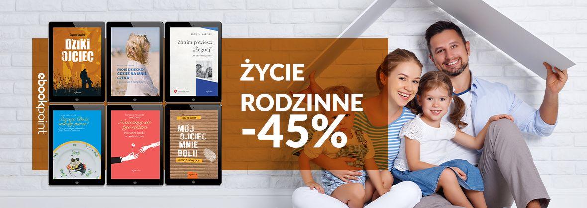 Promocja na ebooki Życie rodzinne / -45%