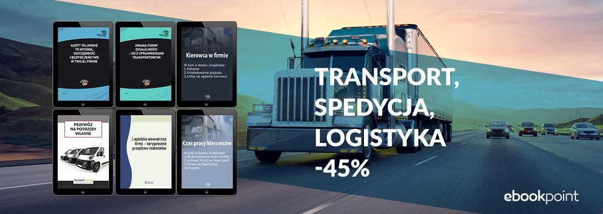 Promocja na ebooki Transport, spedycja, logistyka / -45%
