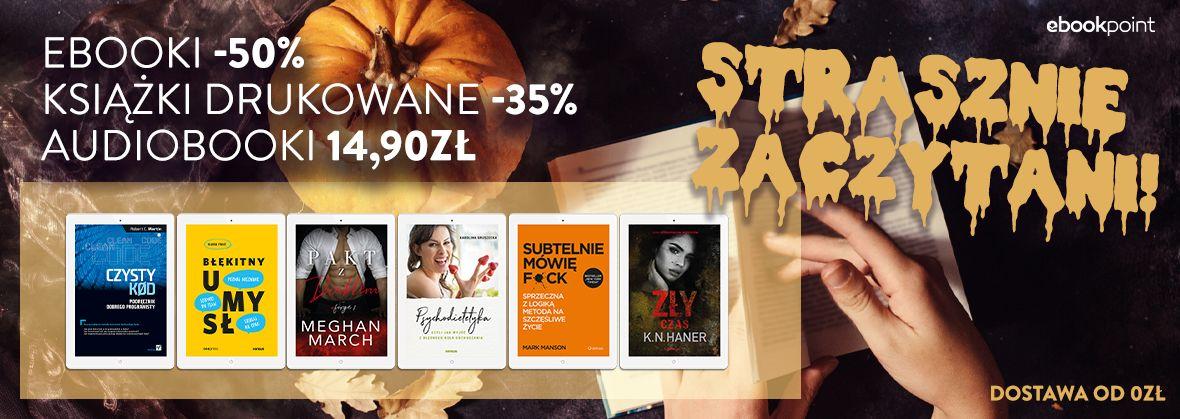 Promocja na ebooki Strrrasznie Zaczytani! [Ebooki -50% / Druki -35% / Audiobooki po 14,90zł]