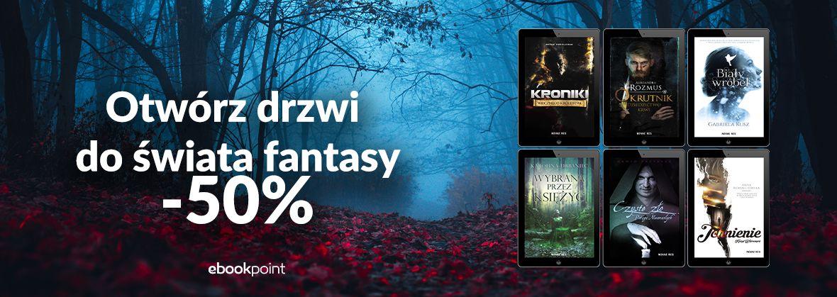 Promocja na ebooki Otwórz drzwi do świata fantasy / -50%