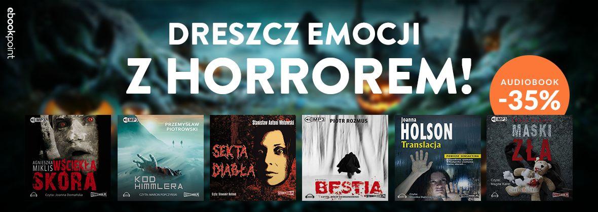 Promocja na ebooki Dreszcz emocji z horrorem / Audiobooki -35%