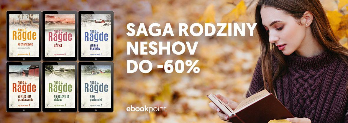 Promocja na ebooki Saga rodziny Neshov / do -60%
