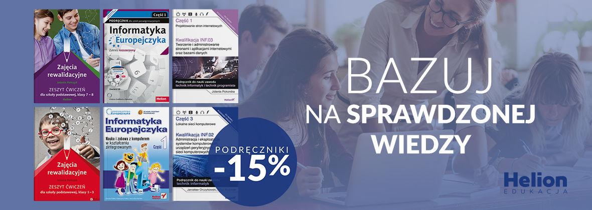 Promocja na ebooki Bazuj na sprawdzonej wiedzy [Rabat -15% na podręczniki]