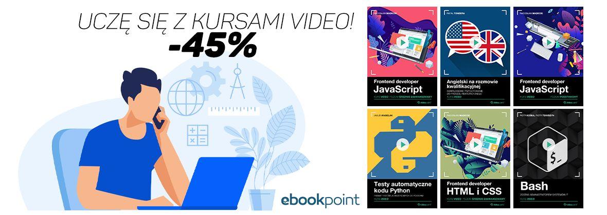 Promocja na ebooki Uczę się z kursami video! [-45%]