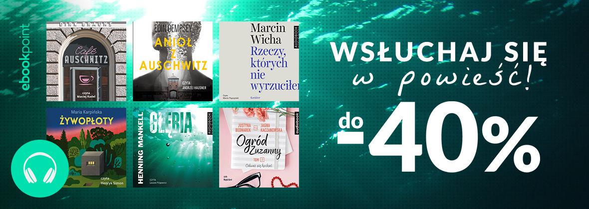 Promocja na ebooki Wsłuchaj się w powieść! / do -40%