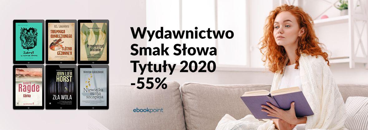 Promocja na ebooki Wydawnictwo Smak Słowa / Tytuły 2020 / -55%