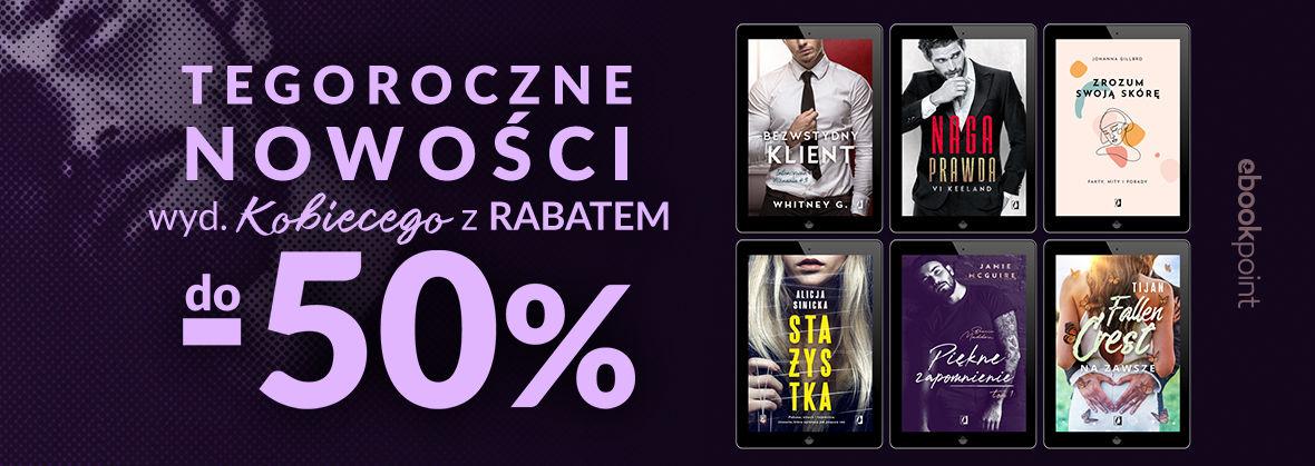 Promocja na ebooki Wyd. KOBIECE [do -50%]