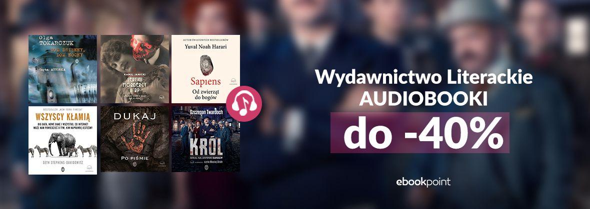 Promocja na ebooki Audiobooki Wydawnictwa Literackiego / do -40%
