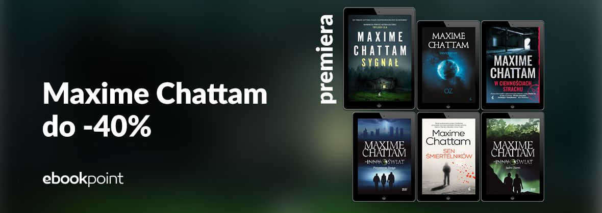 Promocja na ebooki MAXIME CHATTAM / do -40%