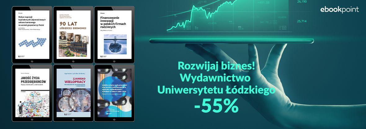 Promocja na ebooki Rozwijaj biznes! / Wydawnictwo Uniwersytetu Łódzkiego / -55%