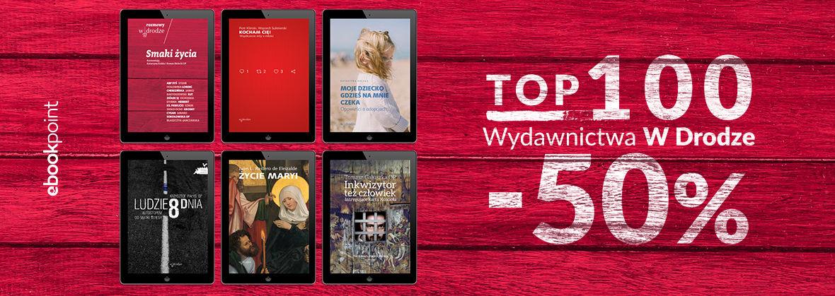Promocja na ebooki TOP100 Wydawnictwa W Drodze [-50%]