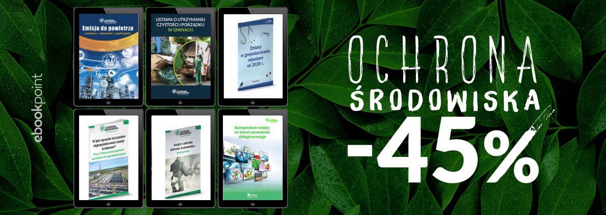 Promocja na ebooki Ochrona Środowiska / Wydawnictwo Wiedza i Praktyka / -45%