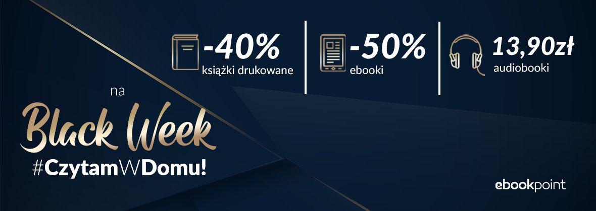 Promocja na ebooki Zaczynamy BlackWeek! / -40% / -50% / 13,90zł