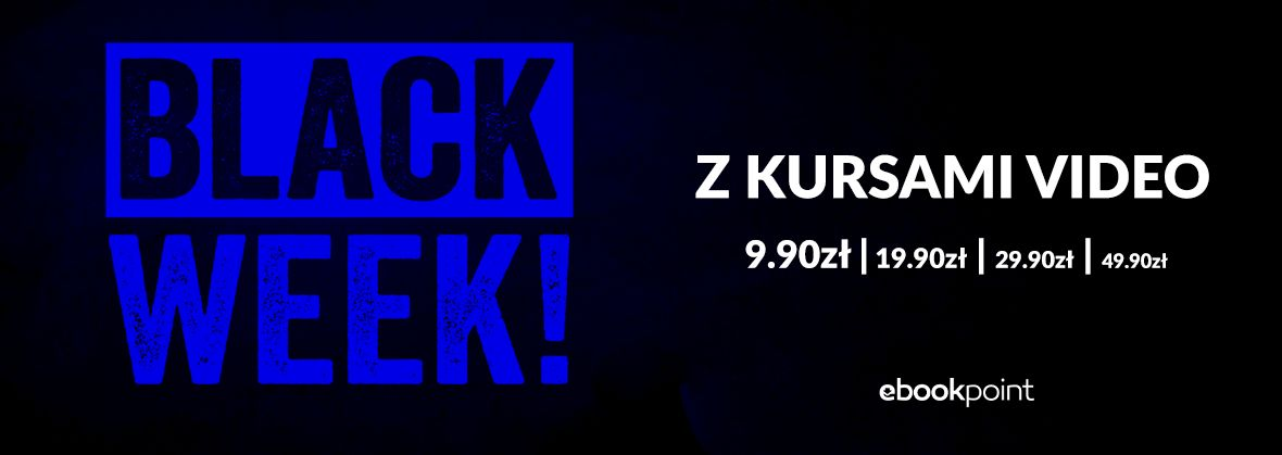 Promocja na ebooki BLACK WEEK z kursami video [do 49,90zł]