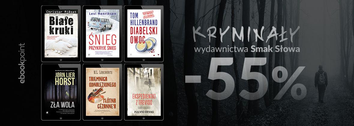 Promocja na ebooki Kryminały Wydawnictwa SMAK SŁOWA / -55%