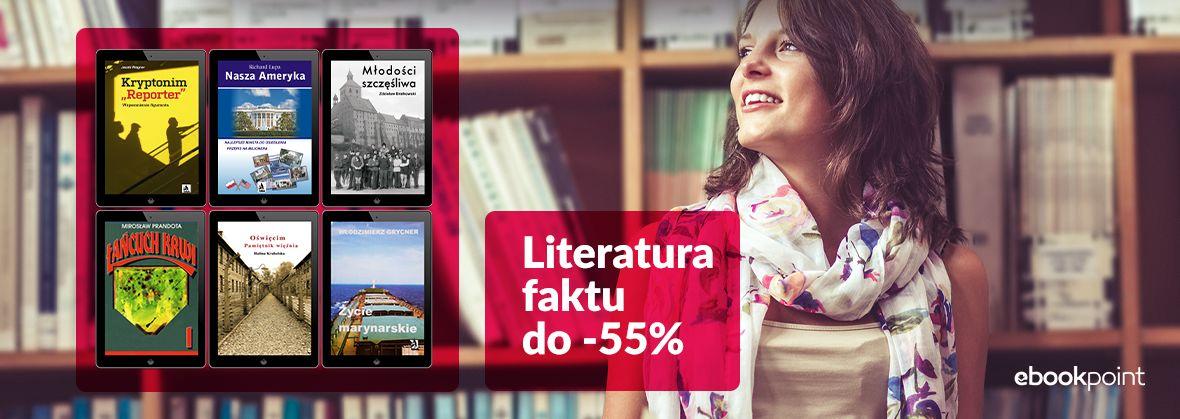 Promocja na ebooki Literatura faktu i reportaże [do -55%]