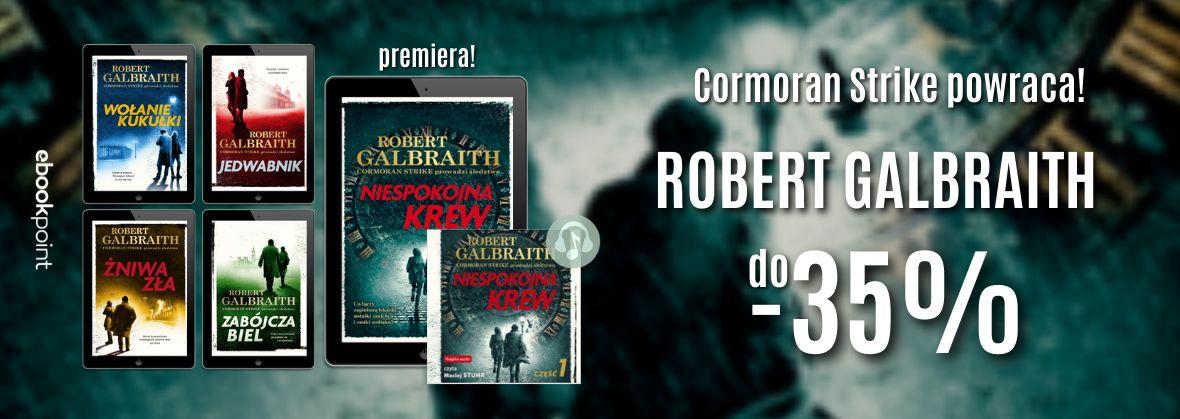 Promocja na ebooki Cormoran Strike powraca! / ROBERT GALBRAITH do -35%