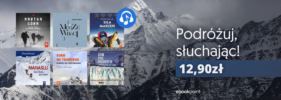 Promocja na ebooki Podróżuj, słuchając! / Audiobooki po 12,90zł
