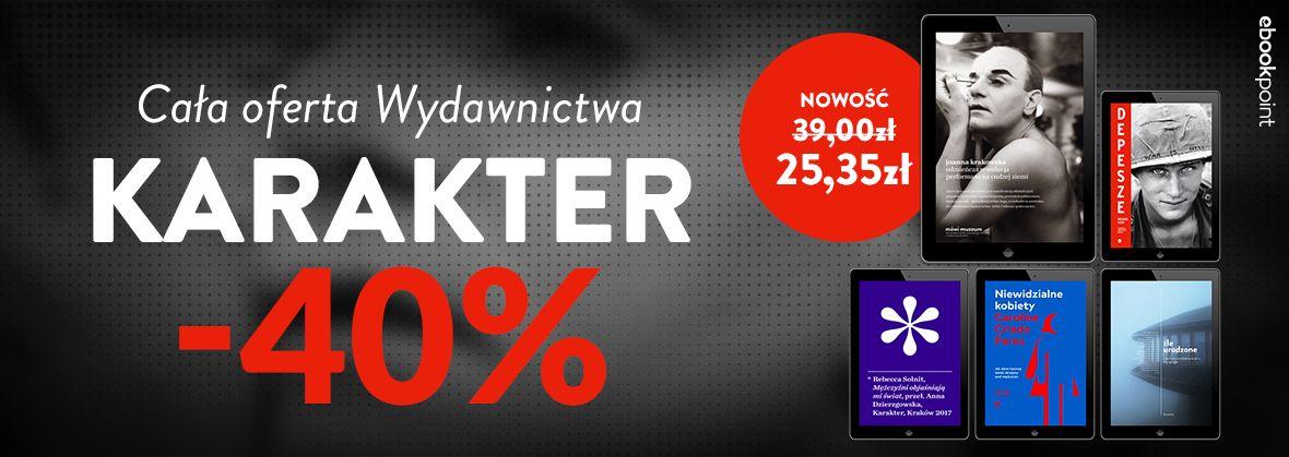 Promocja na ebooki KARAKTER / Cała oferta wydawnictwa