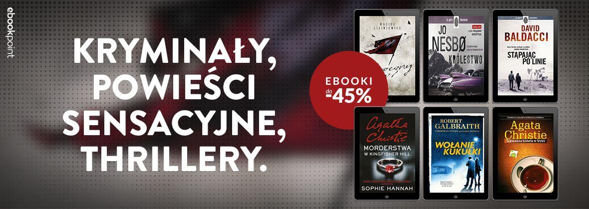 Promocja na ebooki Kryminały, powieści sensacyjne, thrillery / do -45%