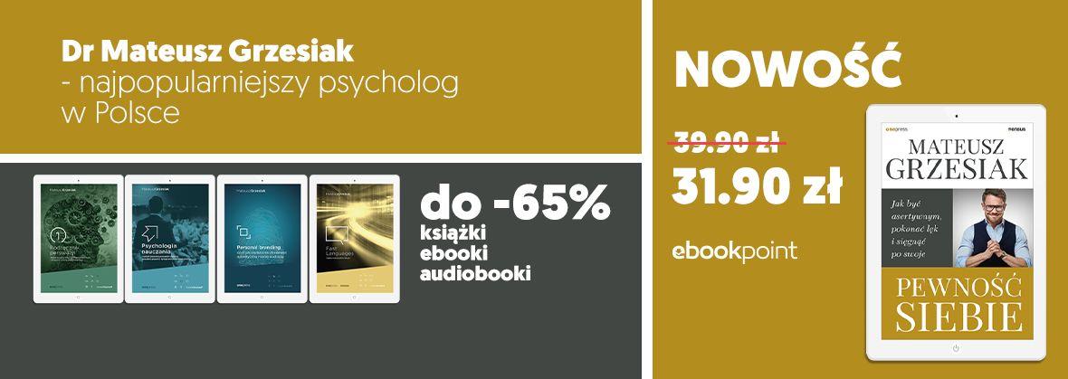 Promocja na ebooki Dr Mateusz Grzesiak / Premiera PEWNOŚCI SIEBIE
