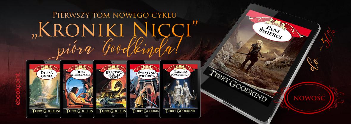 """Pierwszy tom nowego cyklu: """"Kroniki Nicci"""" Terry'ego Goodkinda taniej"""