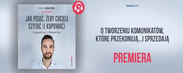 premiera JAKPIC audiobook jak pisać żeby chcieli czytać