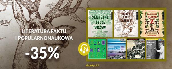 LITERATURA FAKTU I POPULARNONAUKOWA [-35%]