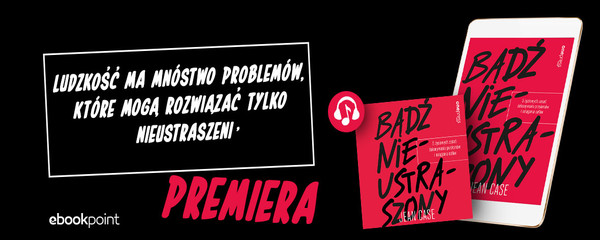 Premiera audiobooka Bądź Nieustraszony