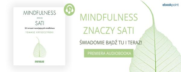 mindfulness znaczy sati premiera audiobooka