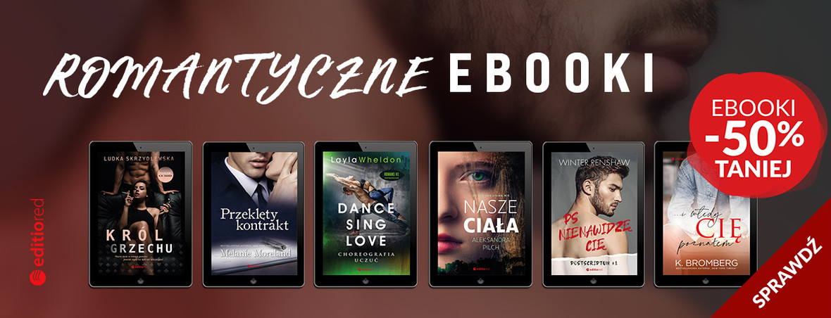 ❤️ Nowy romans w kilka minut na Twoim czytniku? Przebieraj wśród najgorętszych!😍