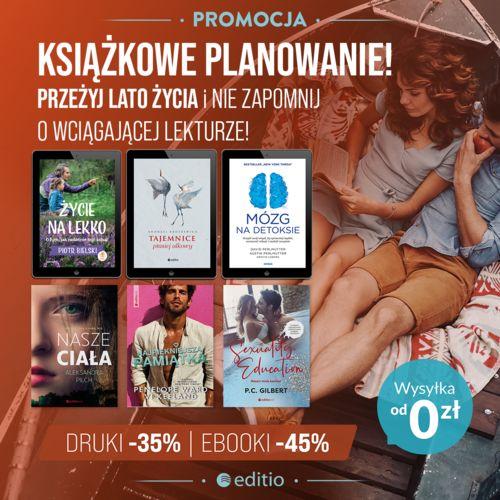Przeżyj lato życia z wciągającą lekturą! [książki drukowane -35% ebooki -45%]