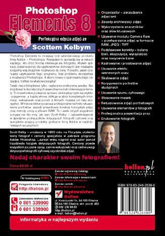 Tył okładki książki/ebooka Photoshop Elements 8. Perfekcyjna edycja zdjęć ze Scottem Kelbym