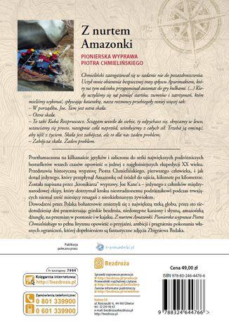 Tył okładki książki/ebooka Z nurtem Amazonki. Pionierska wyprawa Piotra Chmielińskiego
