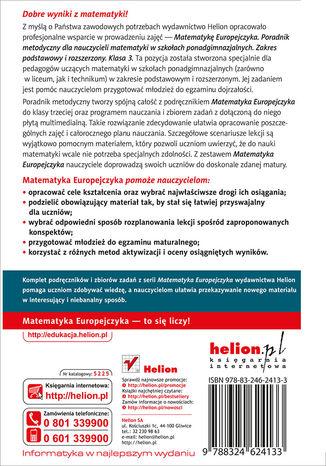 Tył okładki książki/ebooka Matematyka Europejczyka. Poradnik metodyczny dla nauczycieli matematyki w szkołach ponadgimnazjalnych. Zakres podstawowy i rozszerzony. Klasa 3