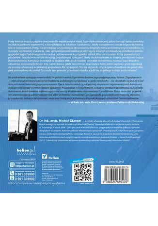 Tył okładki książki Airport City. Strefa okołotniskowa jako zagadnienie urbanistyczne. Monografia
