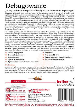Tył okładki książki Debugowanie. Jak wyszukiwać i naprawiać błędy w kodzie oraz im zapobiegać