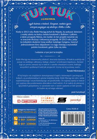 Tył okładki książki/ebooka TukTukCinema. Czyli rzecz o Indiach, Gangesie, radości życia, wiecznie psującym się skuterze i Bolku i Lolku